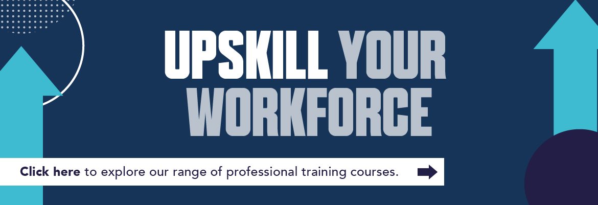 Upskill your workforce